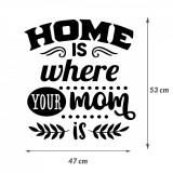 "Cumpara ieftin Sticker Mama ""Home is where your mom is"", 50×47 cm, Alb, Oracal"