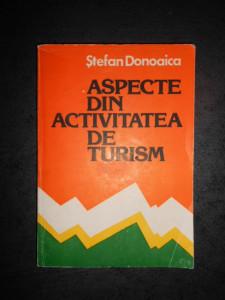 STEFAN DONOAICA - ASPECTE DIN ACTIVITATEA DE TURISM