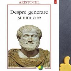 Despre generare si nimicire Aristotel cod 9789734615919