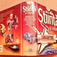 Stiinta si istorie. Enciclopedie ilustrata. Editura Litera, 2008 - Weldon Owen