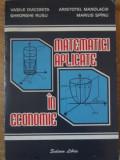 MATEMATICI APLICATE IN ECONOMIE-VASILE DIACONITA, GH. RUSU, A. MANOLACHI, M. SPINU
