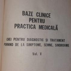 BAZE CLINICE PENTRU PRACTICA MEDICALA VOL V