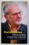 """ISTORIA INEDITA A UNUI ZIAR CULTURAL - 15 ANI CU """" ZIARUL DE DUMINICA """" de STELIAN TURLEA , 2015 , DEDICATIE *"""