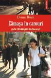 Cămaşa în carouri şi alte 10 întâmplări din Bucureşti