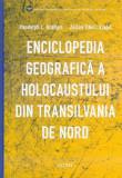 Enciclopedia geografică a Holocaustului din Transilvania de Nord