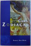 CURS ZODIACAL de SAMAEL AUN WEOR , 2006