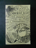 Umberto Eco - Limitele Interpretarii