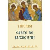 Carte de rugaciuni   Preacuviosul Thicara, Sophia