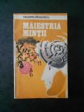 VALENTIN RADULESCU - MAIESTRIA MINTII