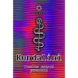 Kundalini - A bennunk rejlo belso energia felebresztese