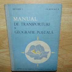 MANUAL DE TRANSPORTURI SI GEOGRAFIE POSTALA ANUL 1961  TIRAJ 400 EXEMPLARE