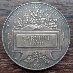 (A90) MEDALIE DIN ARGINT FRANTA - CAMERA DEPUTATILOR 1889, CARQUET SAVOIE, RARA
