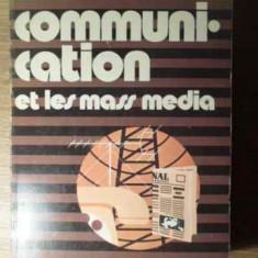LA COMUNICATION ET LES MASS MEDIA - COLECTIV