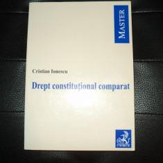 Drept constitutional comparat-Cristian Ionescu