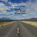 Mark Knopfler Down The Road Wherever (cd)