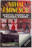 SFANTUL PAMANT AL TRANSILVANIEI , TRANSILVANIA SUB DUALISMUL AUSTRO-UNGAR DE MIHAI EMINESCU , 1997