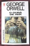 """O GURA DE AER"", George Orwell,1999"