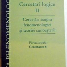 CERCETARI LOGICE , CERCETARI ASUPRA FENOMENOLOGIEI SI TEORIEI CUNOASTERII , PARTEA ATREIA , CERCETAREA 6 , 2013