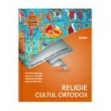 Manual de religie pentru clasa a V-a. Cultul ortodox - Cristina Benga, Aurora Ciachir, Mihaela Ghitiu, Ioana Niculae