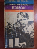 EDISON - BARBU APELEVIANU