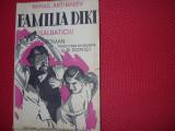 MIHAIL  ARTIBASEV  -  FAMILIA  DIKI  ( SALBATICII ) -  carte veche, foarte rara*