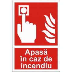 Indicator Apasa in caz de incendiu - Semn Protectia Muncii