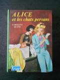 CAROLINE QUINE - ALICE ET LES CHATS PERSANS (limba franceza)