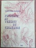 Principii si tehnici de chirurgie- Vladimir Fluture