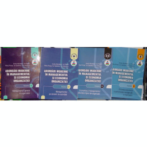 Abordari moderne in managementul si economia organizatiei (set 4 volume)