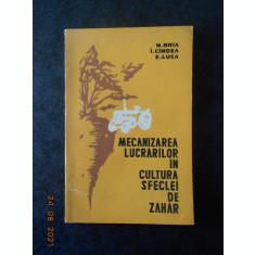 N. BRIA - MECANIZAREA LUCRARILOR IN CULTURA SFECLEI DE ZAHAR