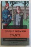 GIORGIO AGAMBEN - STANTE (CUVANTUL SI FANTASMA IN CULTURA OCCIDENTALA)