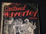 CAPITANUL WAVERLEY-WALTER SCOTT-TRAD.G.M. AMZA-176 PG-