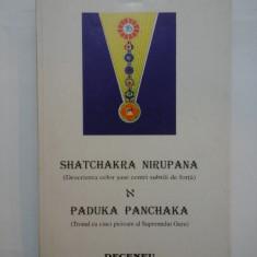 SHATCHAKRA NIRUPANA (Descrierea celor sase centri subtili de forta) PADUKA PANCHAKA (Tronul cu cinci picioare al Supremului Guru)
