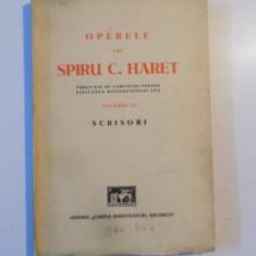 OPERELE LUI SPIRU C. HARET , PUBLICATE DE COMITETUL PENTRU RIDICAREA MONUMENTULUI SAU , VOL. XI , SCRISORI CU O INTRODUCERE de GH. ADAMESCU , G.N. CO
