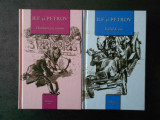 ILF SI PETROV - DOUASPREZECE SCAUNE / VITELUL DE AUR 2 volume, editie cartonata