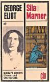 Silas Marner editura pentru literatura universala George Eliot 1969