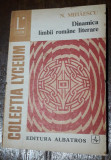 Dinamica limbii romane literare - N. Mihaescu, Alta editura