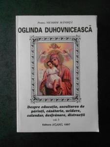 NICODIM MANDITA - OGLINDA DUHOVNICEASCA volumul 3