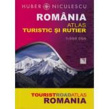 ROMANIA ATLAS TURISTIC SI RUTIER - HUBER, NICULESCU