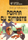 Dan Gr. Mihaescu - Poiana cu zîmbete