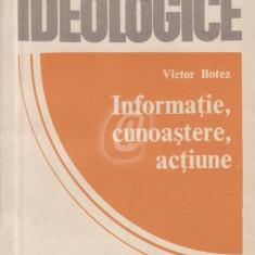 Informatie, cunoastere, actiune