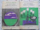 IN CAUTAREA TIMPULUI PIERDUT IN PARTEA DINSPRE SWANN VOL.1-2-MARCEL PROUST