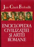 Jean-Claude Fredouille - Enciclopedia civilizației și artei romane