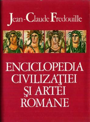 Jean-Claude Fredouille - Enciclopedia civilizației și artei romane foto