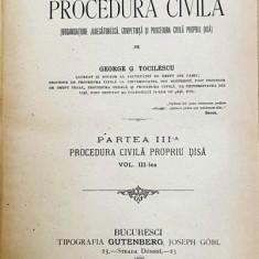 CURS DE PROCEDURA CIVILA de George G. Tocilescu, vol. III, partea III - Bucuresti, 1895