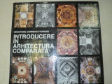 INTRODUCERE IN ARHITECTURA COMPARATA-GH. CURINSCHI VORONA 1991