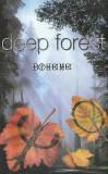 Caseta Deep Forest – Boheme, originala