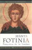 Sfanta Fotinia - pustnica de la Iordan | Pr. Ioachim Spetsieris
