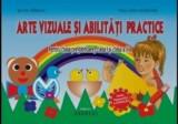 Arte vizuale si abilitati practice pentru clasa pregatitoare, clasa I si clasa a II-a/Silvia Mirsan, Andreas