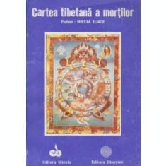 Cartea tibetana a mortilor Prefata Mircea Eliade